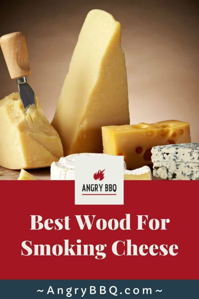 Best Wood For Smoking Cheese pin