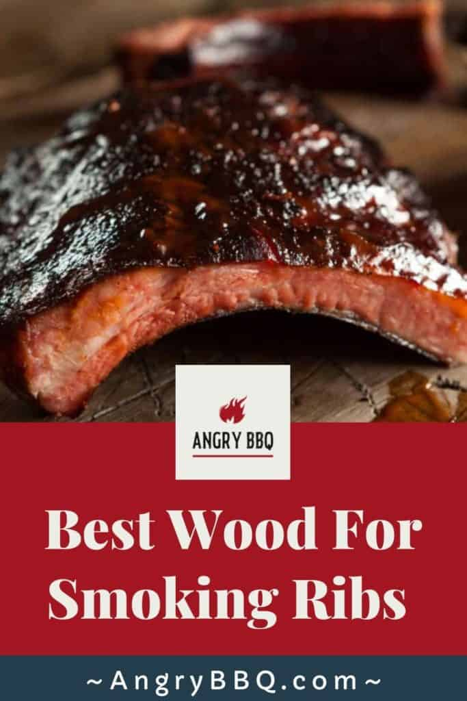 Best Wood For Smoking Ribs pin