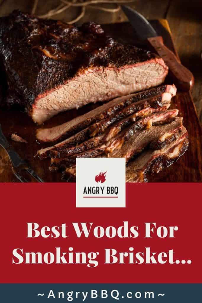 Best Woods For Smoking Brisket pin