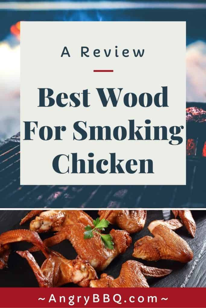 Best Wood For Smoking Chicken Pin