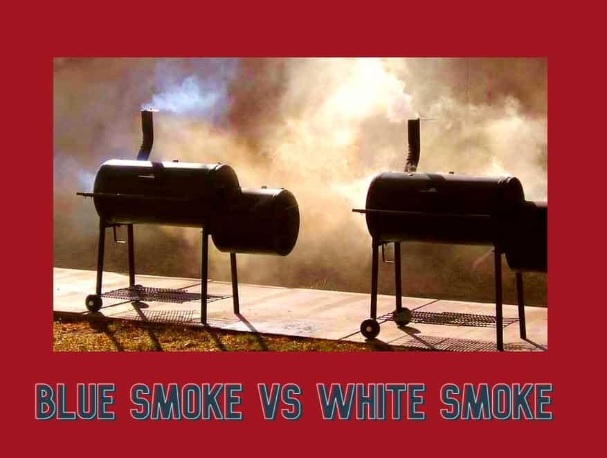 Blue smoke vs white smoke
