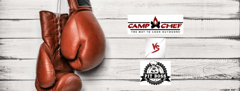 Camp Chef vs Pit Boss